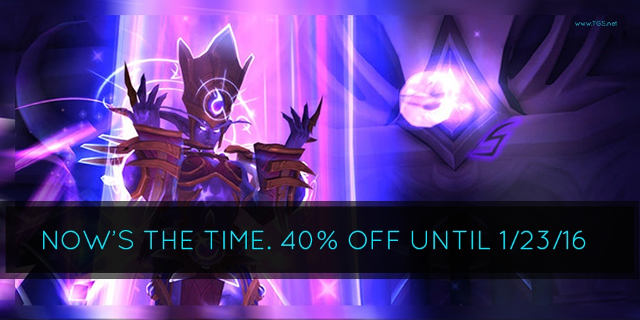40% OFF | Nighthold Release Sale! | Ends 1/23/16